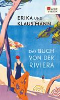 Erika Mann: Das Buch von der Riviera ★★★★