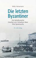 Mirko Heinemann: Die letzten Byzantiner ★★★★