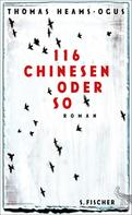 Thomas Heams-Ogus: 116 Chinesen oder so ★★