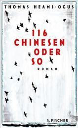 116 Chinesen oder so - Roman