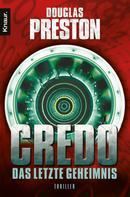 Douglas Preston: Credo. Das letzte Geheimnis ★★★★