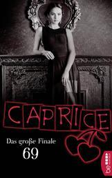 69 - Das große Finale - Caprice - Erotikserie