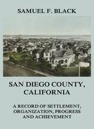 Samuel F. Black: San Diego County, California