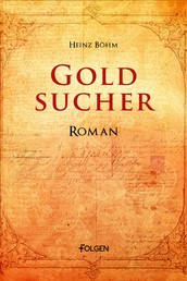 Goldsucher - Roman