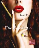 Jean P.: Die Akademie ★★★★