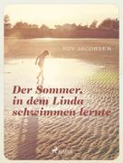 Roy Jacobsen: Der Sommer in dem Linda schwimmen lernte ★★★