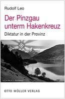 Leo Rudolf: Der Pinzgau unterm Hakenkreuz