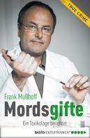 Frank Mußhoff: Mordsgifte ★★★★