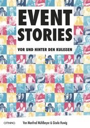 EVENT-STORIES - VOR UND HINTER DEN KULISSEN