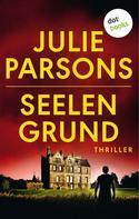 Julie Parsons: Seelengrund ★★★★