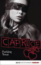 Fucking Texas - Caprice - Erotikserie