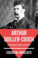 Arthur Quiller-Couch: Essential Novelists - Arthur Quiller-Couch