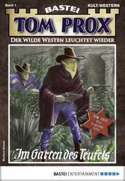Tom Prox 1 - Western - Im Garten des Teufels