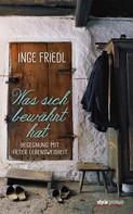 Inge Friedl: Was sich bewährt hat ★★★★★