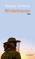 Norbert Scheuer: Winterbienen ★★★★