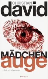 Mädchenauge - Kriminalroman
