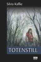 Silvia Kaffke: Totenstill ★★★★