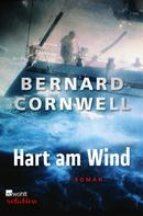 Bernard Cornwell: Hart am Wind ★★★★