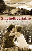 Inge Barth-Grözinger: Stachelbeerjahre ★★★★