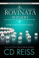 CD Reiss: Rovinata – Ruiniert