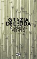 Grazia Deledda: Cañas al viento