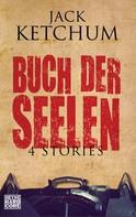 Jack Ketchum: Buch der Seelen ★★★★