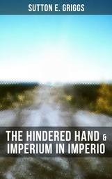 The Hindered Hand & Imperium in Imperio - Two Political Novels - Black Civil Rights Movement