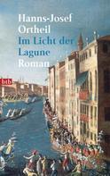 Hanns-Josef Ortheil: Im Licht der Lagune ★★★★