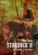 Matt Braun: STARBUCK II