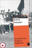 Robert Kindler: Stalins Nomaden