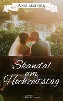 Anni Lechner: Skandal am Hochzeitstag ★★★★