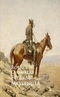 Robert W. Chambers: Special Messenger