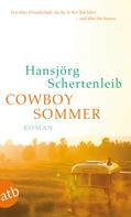 Hansjörg Schertenleib: Cowboysommer ★★★★