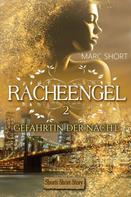 Marc Short: Racheengel 2