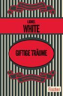 Lionel White: Giftige Träume