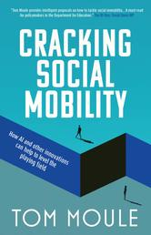 Cracking Social Mobility - How AI and Other Innovations Can Help to Level the Playing Field
