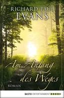Richard Paul Evans: Am Anfang des Weges ★★★★