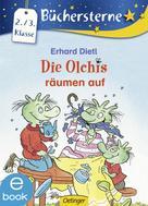Erhard Dietl: Die Olchis räumen auf