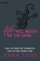 Wilhelm Heyne Verlag GmbH & Co. KG: Life will never be the same ★★★