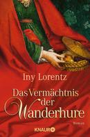 Iny Lorentz: Das Vermächtnis der Wanderhure ★★★★