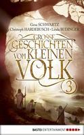 Christoph Hardebusch: Große Geschichten vom kleinen Volk - Band 3 ★★★★