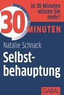 Natalie Schnack: 30 Minuten Selbstbehauptung ★★★★