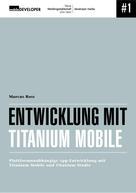 Marcus Ross: Entwicklung mit Titanium Mobile