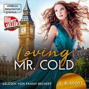 Loving Mr. Cold (ungekürzt)