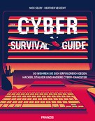 Nick Selby: Der Cyber Survival Guide