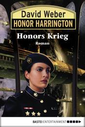 Honor Harrington: Honors Krieg - Bd. 14. Roman