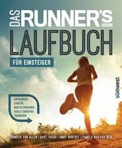 Das Runner's World Laufbuch für Einsteiger - Erfolgreich starten, richtig ernähren, verletzungsfrei trainieren