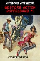 Alfred Bekker: Western Action Doppelband #1