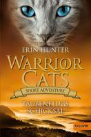 Erin Hunter: Warrior Cats - Short Adventure - Taubenflugs Schicksal ★★★★★