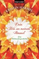Kristin Harmel: Dein Stern an meinem Himmel ★★★★